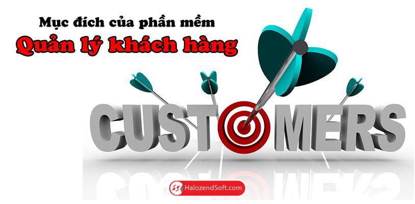 Mục đích của phần mềm quản lý và chăm sóc khách hàng