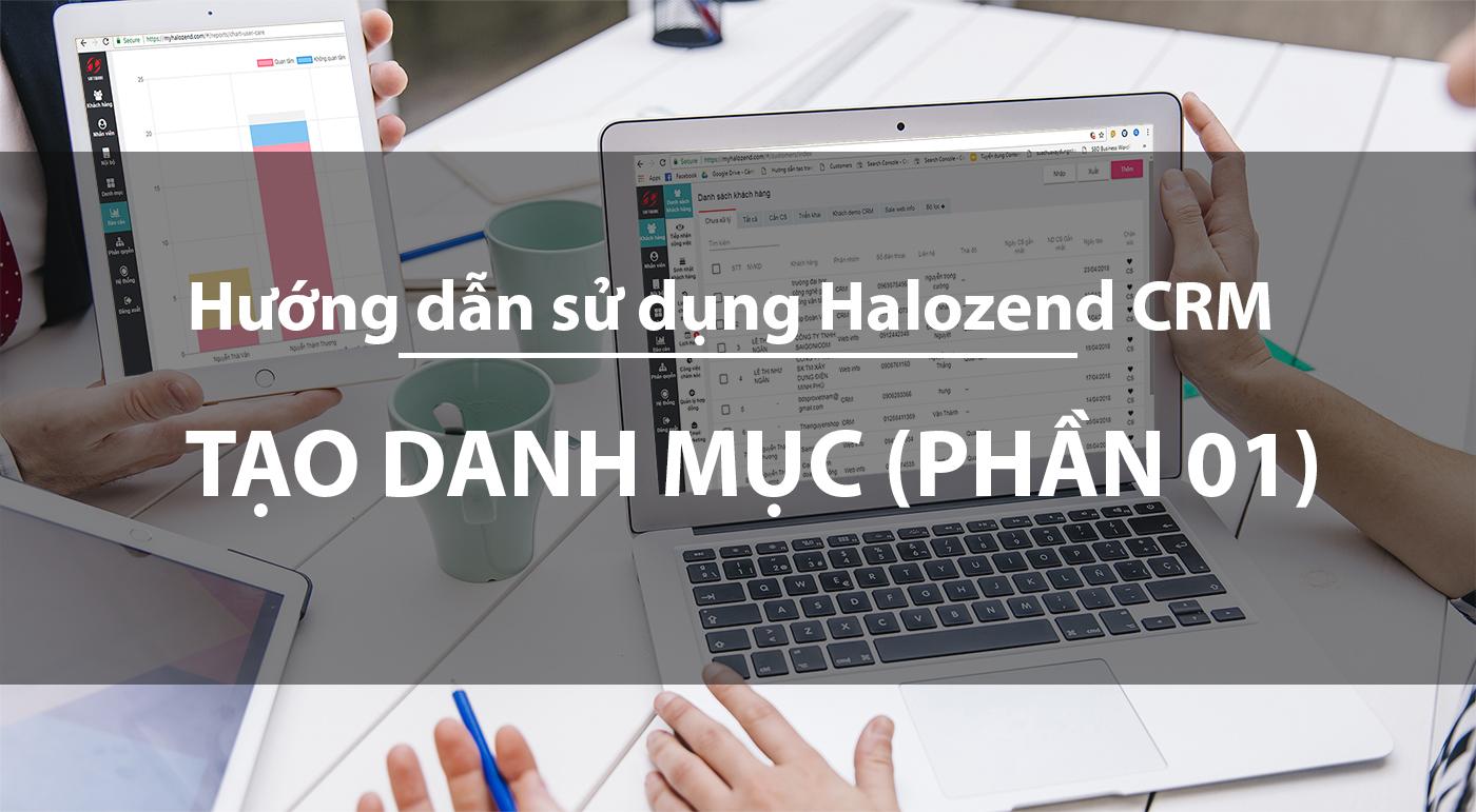 Hướng dẫn sử dụng Halozend CRM
