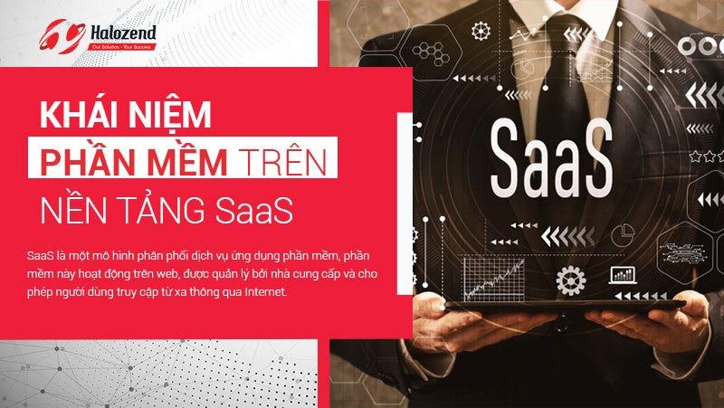 SaaS-La-Gi-The-Nao-La-Phan-Mem-Phat-Trien-Tren-Nen-Tan-SaaS (1)